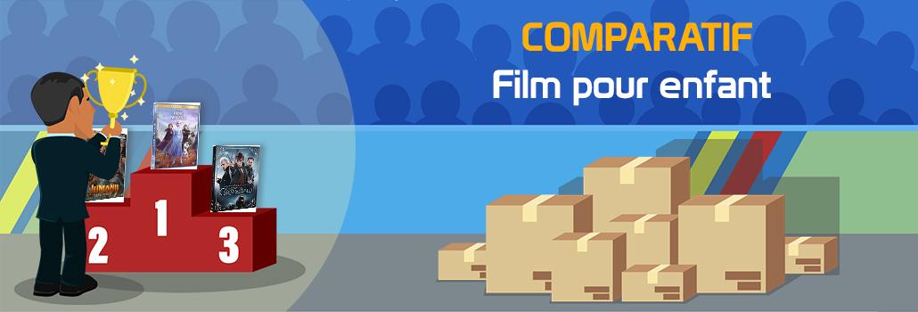 comparatif Film pour enfant