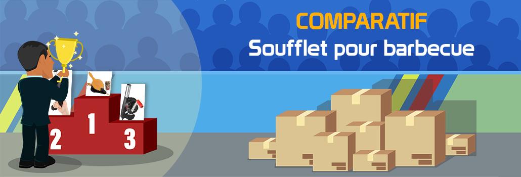 comparatif Soufflet pour barbecue